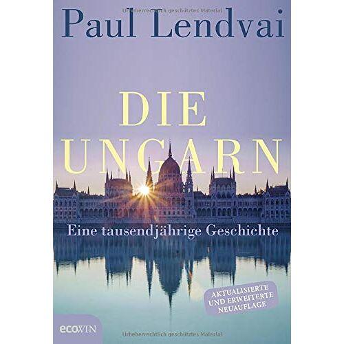 Paul Lendvai - Die Ungarn: Eine tausendjährige Geschichte - Preis vom 08.05.2021 04:52:27 h