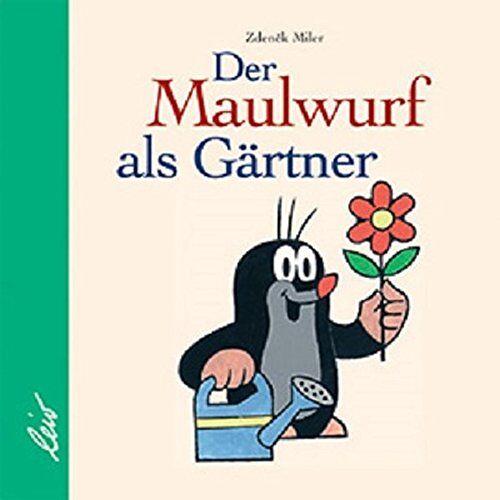 - Der Maulwurf als Gärtner - Preis vom 14.11.2019 06:03:46 h