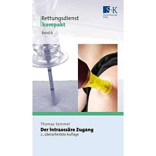 Thomas Semmel - Der intraossäre Zugang (Rettungsdienst kompakt) - Preis vom 25.02.2021 06:08:03 h