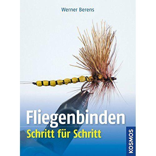 Werner Berens - Fliegenbinden Schritt für Schritt - Preis vom 11.05.2021 04:49:30 h