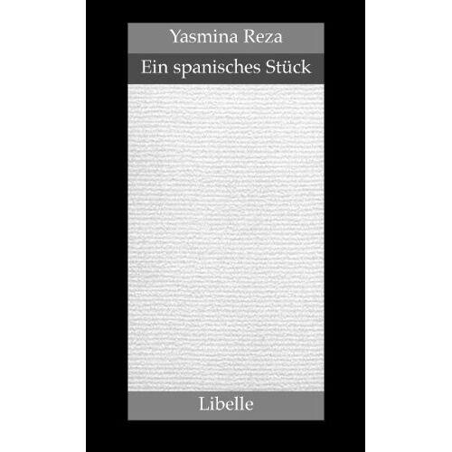 Yasmina Reza - Ein spanisches Stück - Preis vom 20.10.2020 04:55:35 h