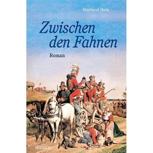 Hartmut Hein - Zwischen den Fahnen. Roman - Preis vom 24.02.2021 06:00:20 h
