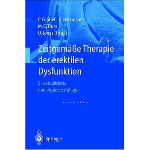 C.G. Stief - Zeitgemäße Therapie der erektilen Dysfunktion - Preis vom 10.05.2021 04:48:42 h