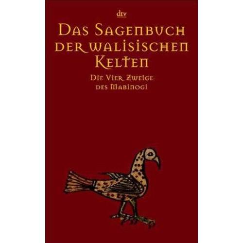 Bernhard Maier - Das Sagenbuch der walisischen Kelten: Die Vier Zweige des Mabinogi - Preis vom 14.04.2021 04:53:30 h