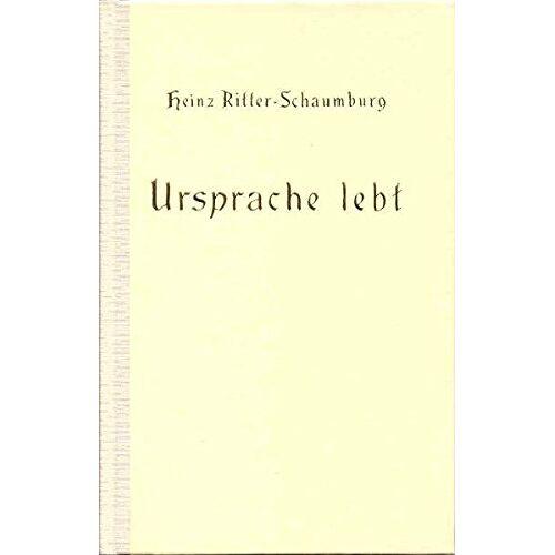 Heinz Ritter-Schaumburg - Ursprache lebt! - Preis vom 21.10.2020 04:49:09 h
