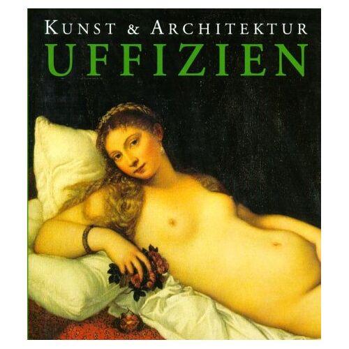 Gabriele Bartz - Uffizien. Kunst und Architektur - Preis vom 18.04.2021 04:52:10 h