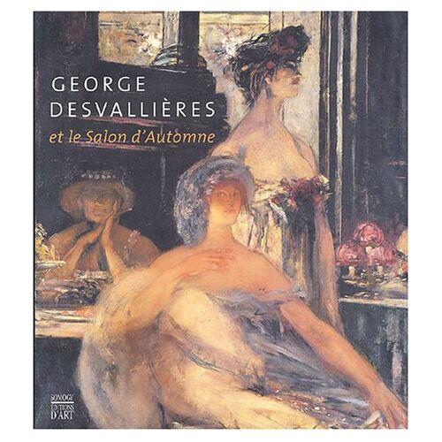 Ambroselli - George Desvallières (1861-1950) et le Salon d' automne. - Preis vom 21.10.2020 04:49:09 h
