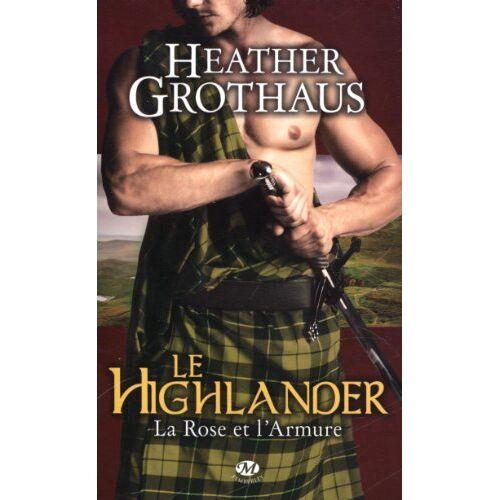 Heather Grothaus - La Rose et l'Armure, Tome 3 : Le Highlander - Preis vom 19.10.2020 04:51:53 h