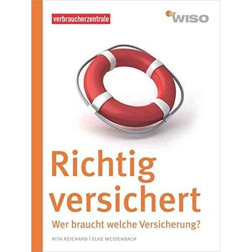 Rita Reichard - Richtig versichert: Wer braucht welche Versicherung? (WISO) - Preis vom 08.05.2021 04:52:27 h