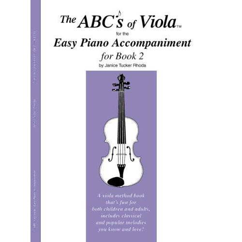 Janice Tucker Rhoda - The Abcs of Viola Easy Piano Accompaniment: Book 2 - Preis vom 05.05.2021 04:54:13 h