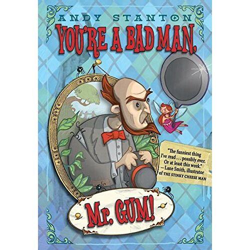 Andy Stanton - You're a Bad Man, Mr. Gum! - Preis vom 24.02.2021 06:00:20 h
