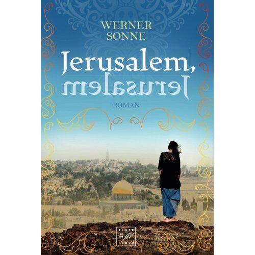 Werner Sonne - Jerusalem, Jerusalem - Preis vom 18.04.2021 04:52:10 h