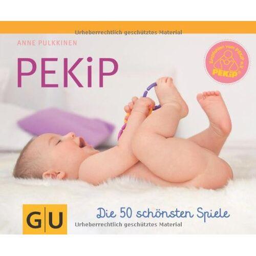 Anne Pulkkinen - PEKiP: Die 50 schönsten Spiele (GU Tischaufsteller P&F) - Preis vom 28.02.2021 06:03:40 h