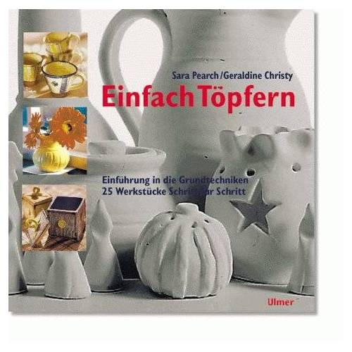 Sara Pearch - Einfach Töpfern - Preis vom 18.10.2020 04:52:00 h