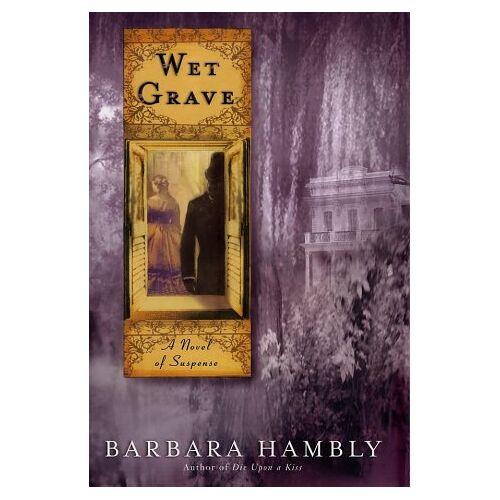 Barbara Hambly - Wet Grave - Preis vom 06.05.2021 04:54:26 h