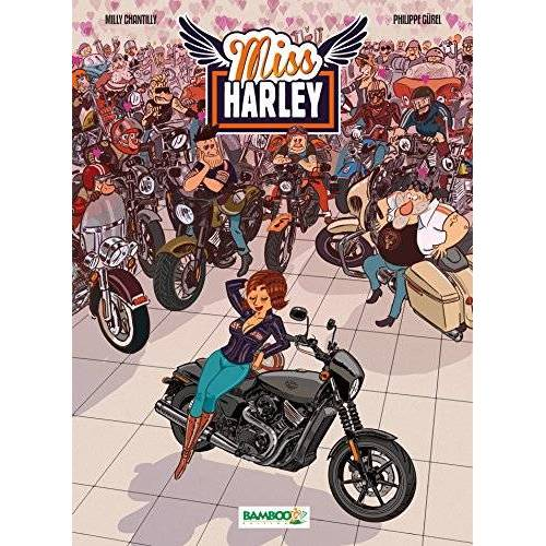 Milly Chantilly - Miss Harley, Tome 1 : - Preis vom 03.09.2020 04:54:11 h