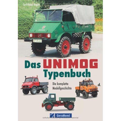 Carl-Heinz Vogler - Das Unimog-Typenbuch - Preis vom 31.03.2020 04:56:10 h