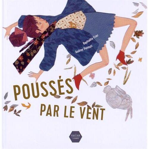 Raphaële Frier - Poussés par le vent - Preis vom 11.04.2021 04:47:53 h