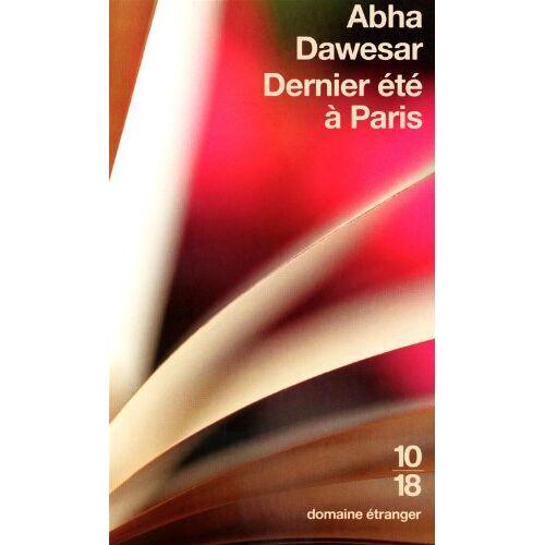 Abha Dawesar - Dernier été à Paris - Preis vom 15.01.2021 06:07:28 h