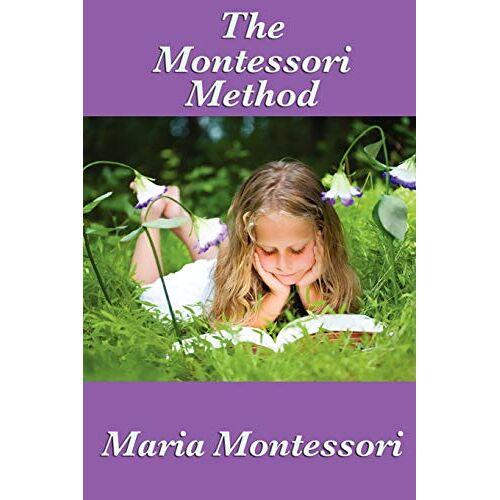 Maria Montessori - The Montessori Method - Preis vom 26.05.2020 05:00:54 h
