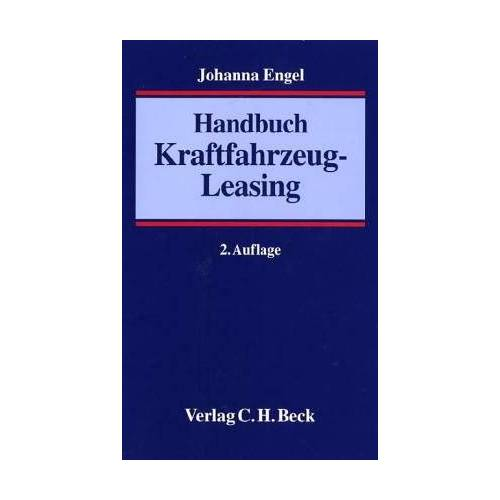 Johanna Engel - Handbuch Kraftfahrzeug-Leasing - Preis vom 15.05.2021 04:43:31 h