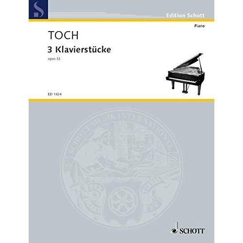 - 3 Klavierstücke: op. 32. Klavier. (Edition Schott) - Preis vom 24.02.2021 06:00:20 h