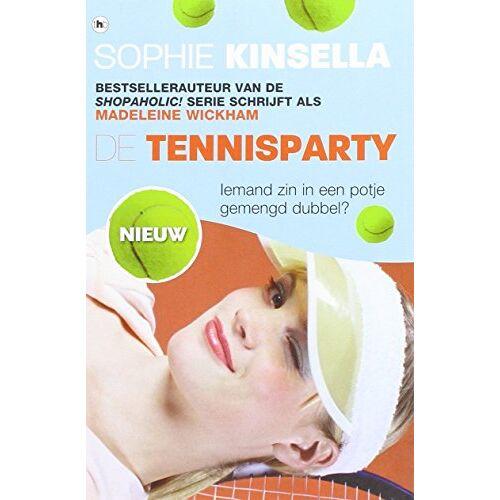 Sophie Kinsella - De tennisparty: iemand zin in een potje gemengd dubbel? - Preis vom 16.04.2021 04:54:32 h