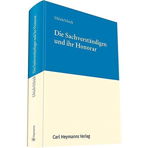 Ulrich, Prof. Jürgen - Die Sachverständigen und ihr Honorar - Preis vom 20.10.2020 04:55:35 h