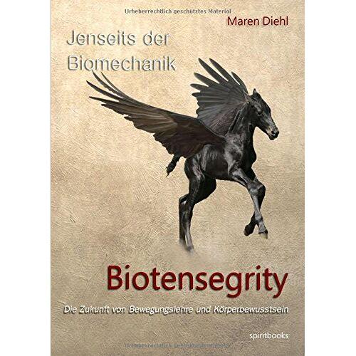 Maren Diehl - Jenseits der Biomechanik - Biotensegrity - Preis vom 20.10.2020 04:55:35 h