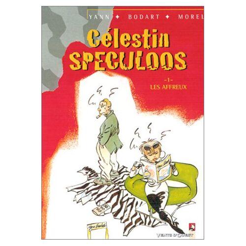 Yann - Célestin Speculoos, Tome 1 : Les affreux - Preis vom 20.10.2020 04:55:35 h