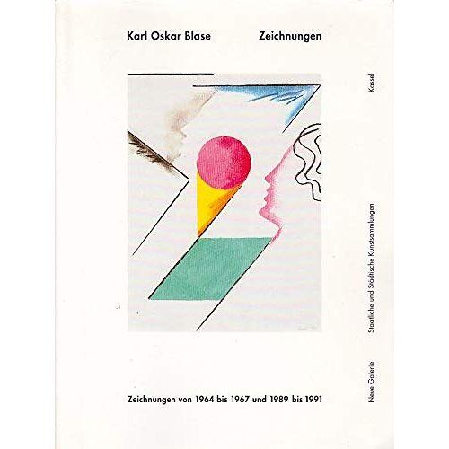 Blase, Karl Oskar. - Karl Oskar Blase. - Preis vom 24.02.2021 06:00:20 h