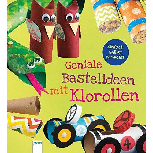 Laughlin, Kara L. - Einfach selbst gemacht! Geniale Bastelideen mit Klorollen - Preis vom 08.08.2020 04:51:58 h