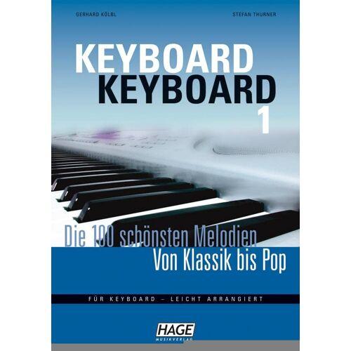 Gerhard Kölbl - Keyboard Keyboard 1: Die 100 schönsten Melodien von Klassik bis Pop - Preis vom 19.10.2020 04:51:53 h
