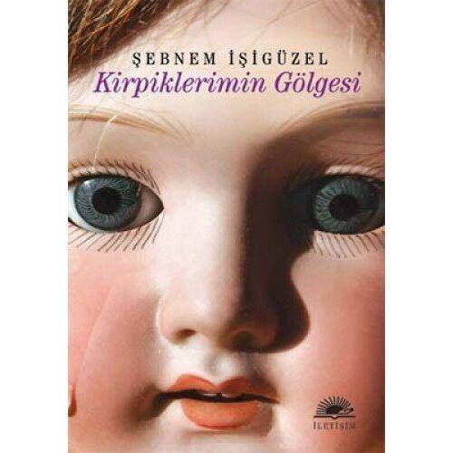 Sebnem Isigüzel - Kirpiklerimin Gölgesi - Preis vom 19.10.2020 04:51:53 h