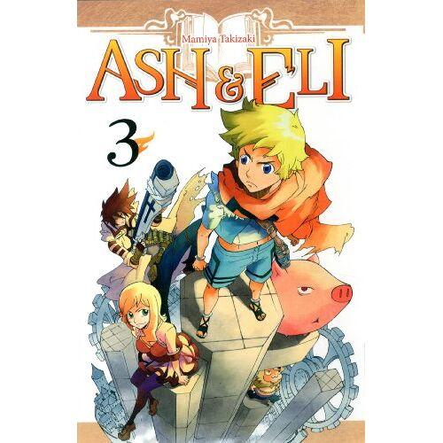Mamiya Takizaki - Ash & Eli, Tome 3 : - Preis vom 24.02.2021 06:00:20 h