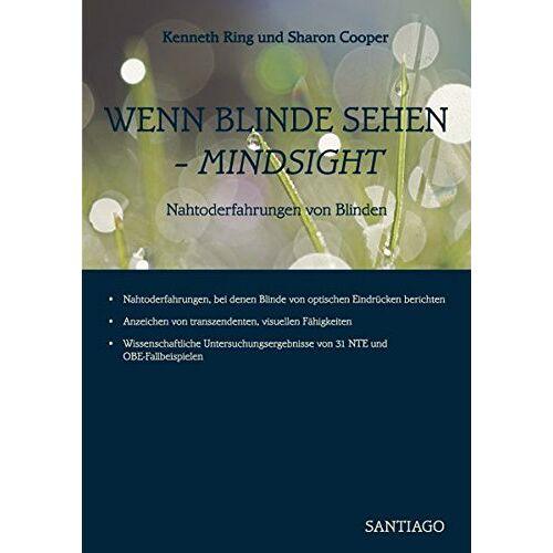 Kenneth Ring - Wenn Blinde sehen - MINDSIGHT: Nahtoderfahrungen von Blinden - Preis vom 24.05.2020 05:02:09 h