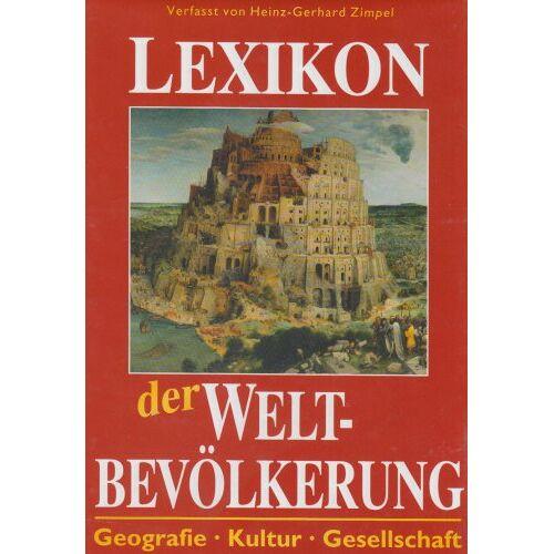 Heinz-Gerhard Zimpel - Lexikon der Weltbevölkerung - Preis vom 14.04.2021 04:53:30 h
