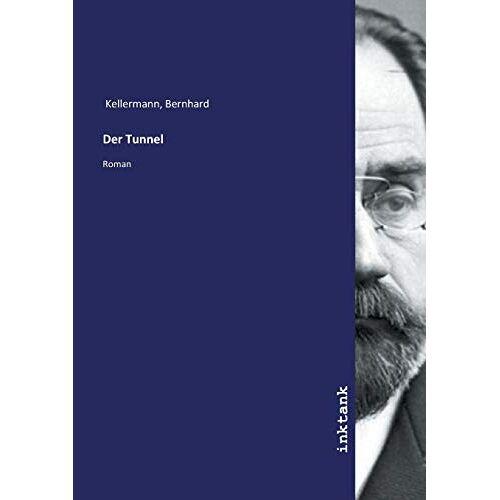 Bernhard Kellermann - Kellermann, B: Tunnel - Preis vom 11.05.2021 04:49:30 h