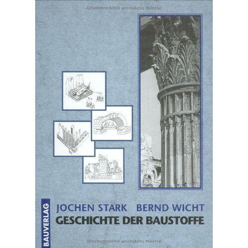 Jochen Stark - Geschichte der Baustoffe - Preis vom 28.02.2021 06:03:40 h