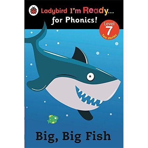 Ladybird - Big, Big Fish: Ladybird I'm Ready for Phonics Level 7 - Preis vom 21.10.2020 04:49:09 h