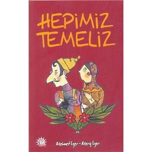 Mehmet Ezer - Hepimiz Temeliz: En Orjinal Temel Fıkraları - Preis vom 15.04.2021 04:51:42 h