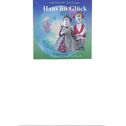 - Hans im Glück: Puppentheater im Buch - Preis vom 25.02.2021 06:08:03 h