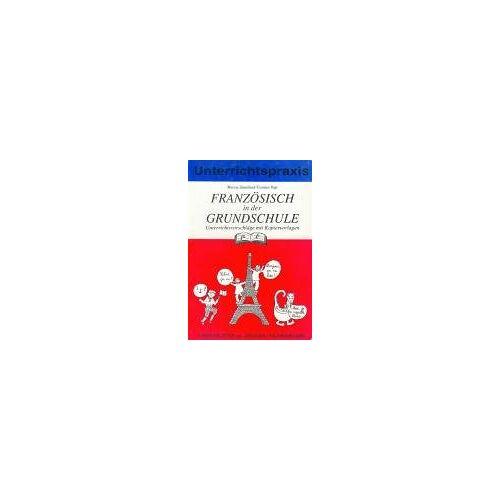 Maryse Santellani - Französisch in der Grundschule: Stundenbilder für die Grundschule - Preis vom 08.05.2021 04:52:27 h