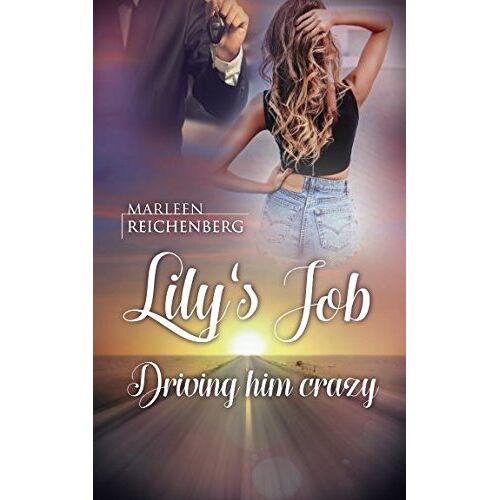 Marleen Reichenberg - Lily's Job - Driving him crazy - Preis vom 12.04.2021 04:50:28 h