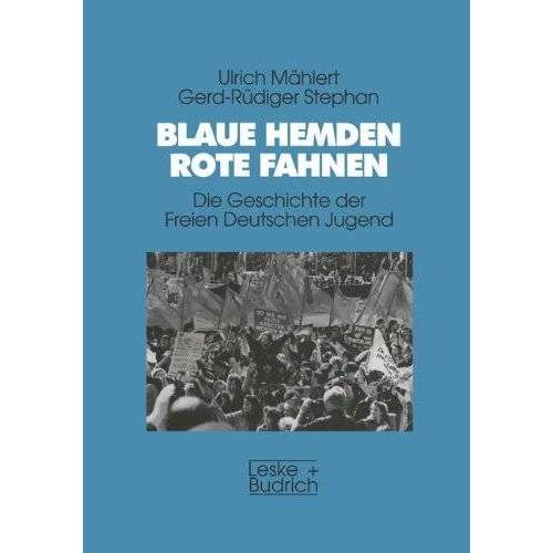 Ulrich Mählert - Blaue Hemden - Rote Fahnen - Preis vom 05.09.2020 04:49:05 h