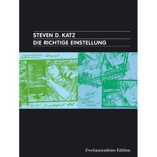 Steven-D Katz - Die Richtige Einstellung: Zur Bildsprache des Films. - Preis vom 04.09.2020 04:54:27 h