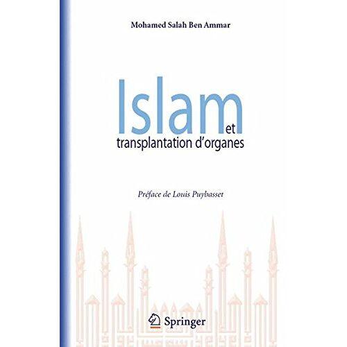 Ben Ammar, Mohamed Salah - Islam et transplantation d'organes - Preis vom 05.05.2021 04:54:13 h