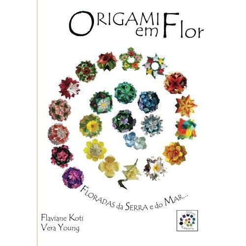 Flaviane Koti - Origami em Flor: Kusudamas, Guirlandas e Buques - Preis vom 21.10.2020 04:49:09 h