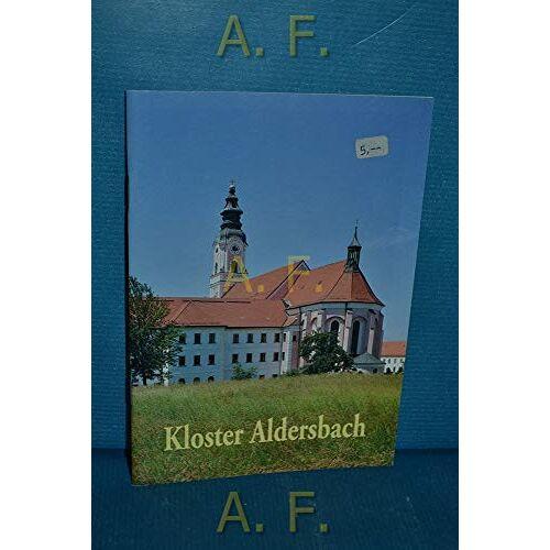 Hubert Kalhammer - Kloster Aldersbach / Zisterzienserkloster Aldersbach. Diözese Passau - Preis vom 10.04.2021 04:53:14 h