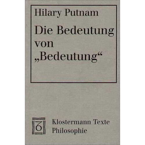 Hilary Putnam - Die Bedeutung von Bedeutung - Preis vom 05.09.2020 04:49:05 h